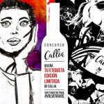 Animate a diseñar la nueva etiqueta de Callia Hoy Malbec