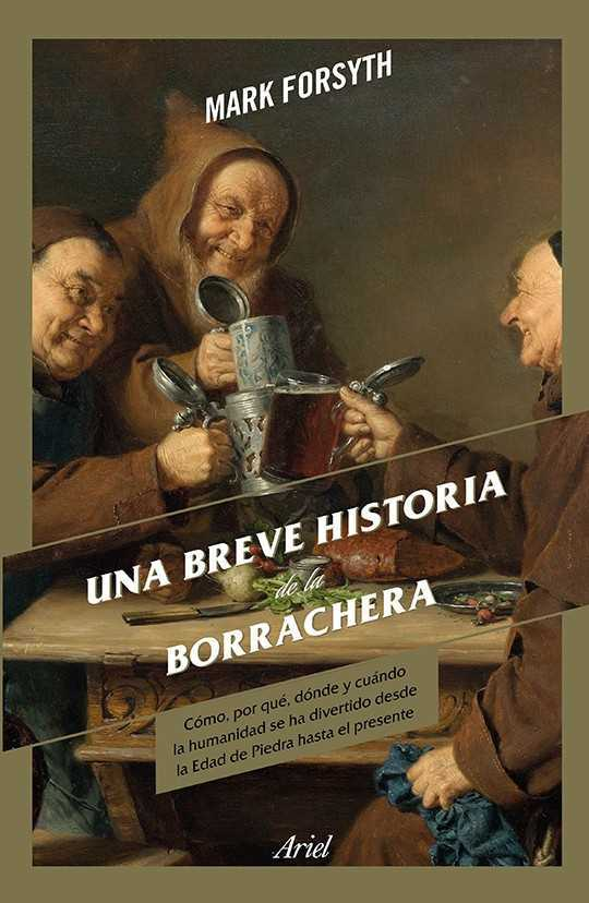 """Una breve historia de la borrachera"" es un libro indispensable 1"